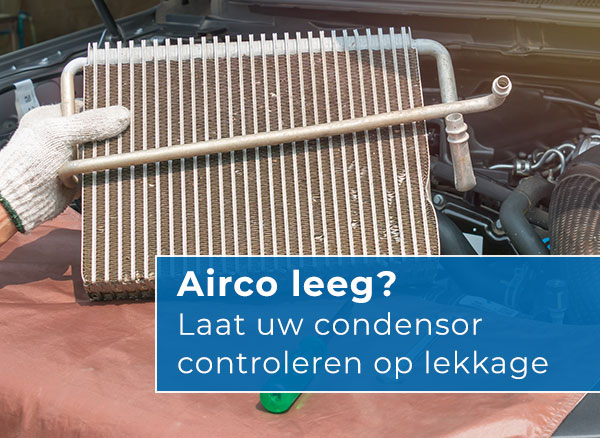 Uw condensor vervangen, klik hier voor een prijsoverzicht